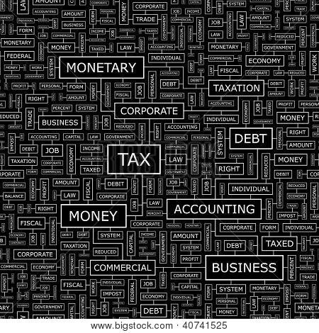TAX. Word collage. Seamless illustration.