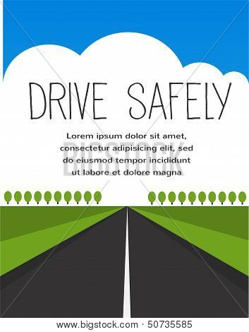 drive safe, long empty road