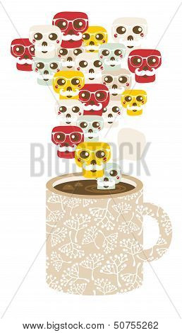 Cup with the smog of skulls.