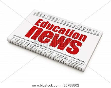 News news concept: newspaper headline Education News