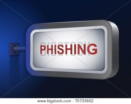 Phishing Word On Billboard