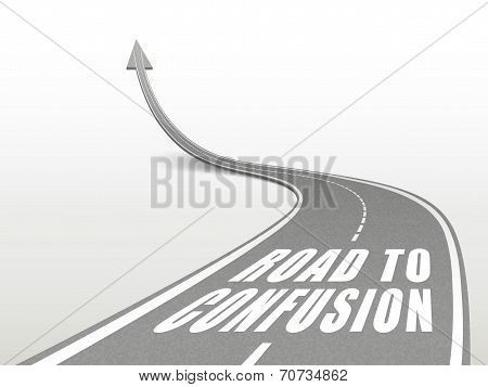 Road To Confusion Words On Highway Road