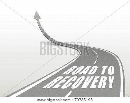 Road To Recovery Words On Highway Road