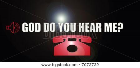 God Do You Hear Me