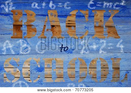 Back To School On Wooden Background