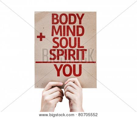 Body + Mind + Soul + Spirit = You card isolated on white background