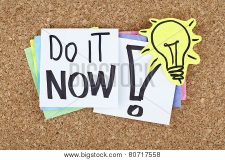 Do It Now Motivational Phrase