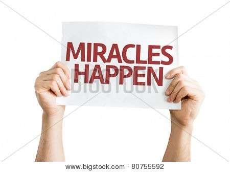 Miracles Happen card isolated on white background