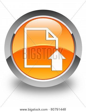 Upload Document Icon Glossy Orange Round Button