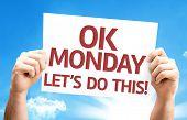 foto of monday  - Ok Monday Let - JPG