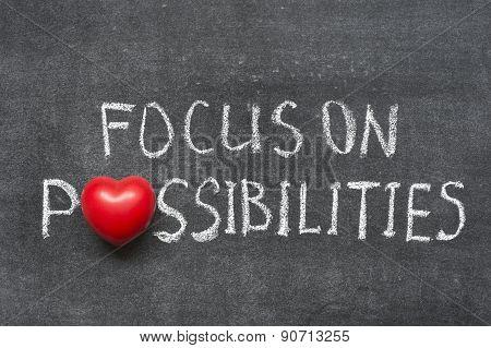 Focus On Possibilities