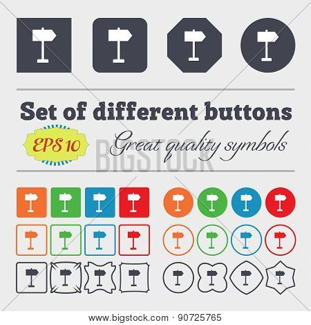 Signpost Icon Sign Big Set Of Colorful, Diverse, High-quality Buttons. Vector