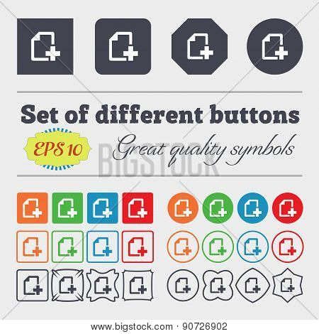 Add File Document  Icon Sign Big Set Of Colorful, Diverse, High-quality Buttons. Vector