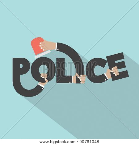 Police With Siren Light In Hands Typography Design.