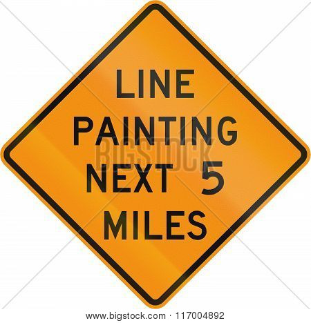Road Sign Used In The Us State Of Virginia - Line Painting Next 5 Miles
