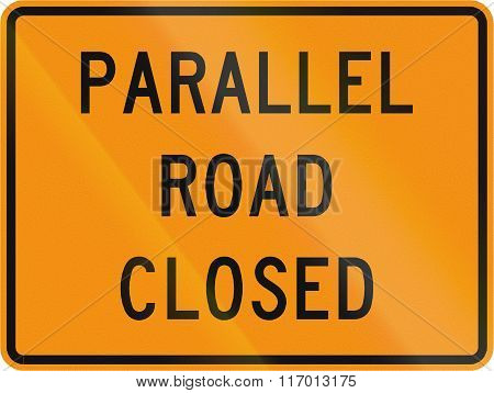 Road Sign Used In The Us State Of Virginia - Parallel Road Closed