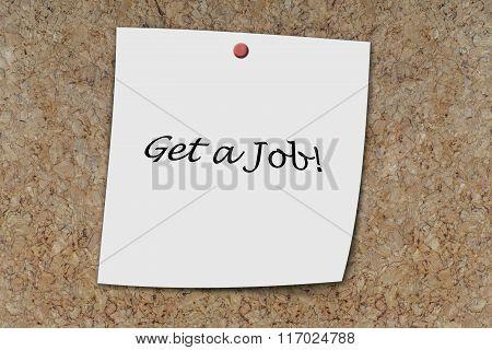 Get A Job Written On A Memo