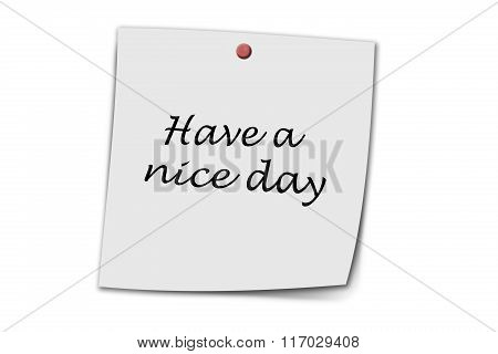 Have A Nice Day Written On A Memo