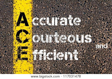 Acronym Ace Accurate, Courteous, And Efficient