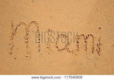 Sign Miami Written On Sand