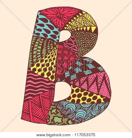 Vintage monogram B. Doodle colorful alphabet character with patterns