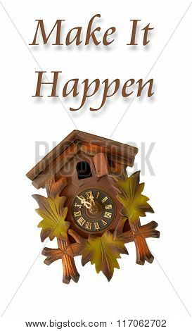 Picture of a Wall clock with phrase make it happen