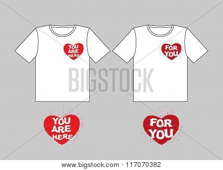 For You Heart. You Are Here-in Heart. Logo For T-shirts. Sign For Valentines Day. February 14 Lovers