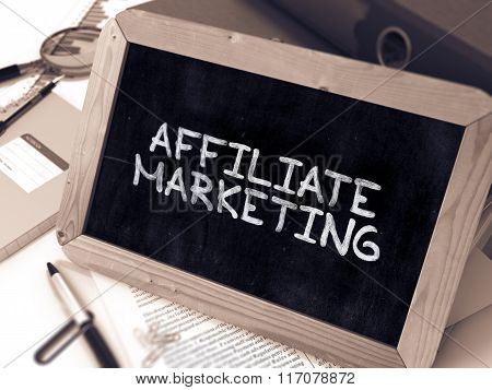 Handwritten Affiliate Marketing on a Chalkboard.