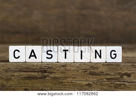 The Word Casting Written In Cubes