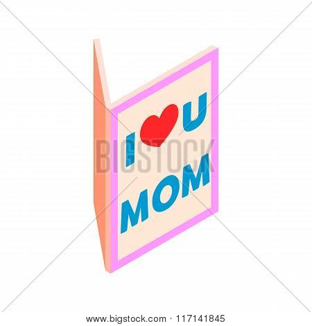 Greeting card for Mother Day isometric 3d icon