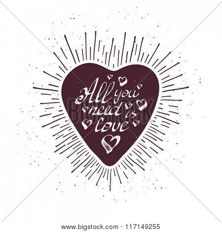 Vintage grunge hand lettering with heart and rays. Vector illustration.