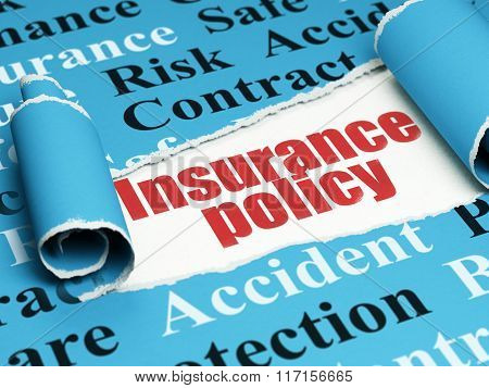 Insurance concept: red text Insurance Policy under the piece of  torn paper