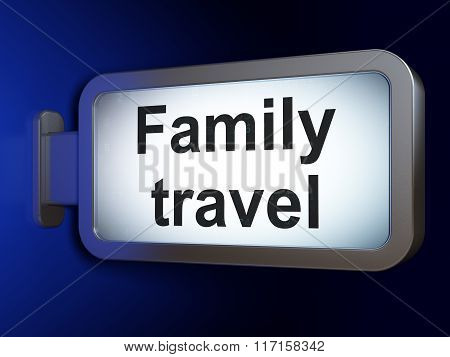 Vacation concept: Family Travel on billboard background