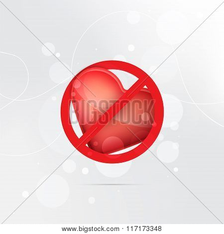 Stop or ban sign. Heart icon. End of love symbol.