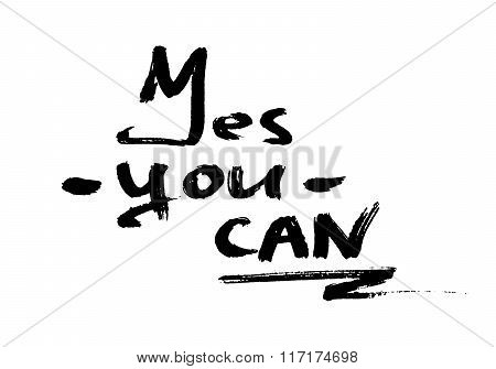 Yes you can inspiration quotation. Lettering.