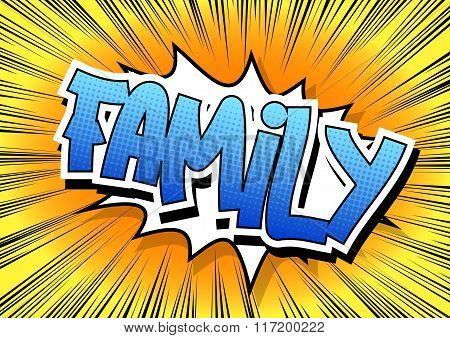 Family - Comic Book Style Word.