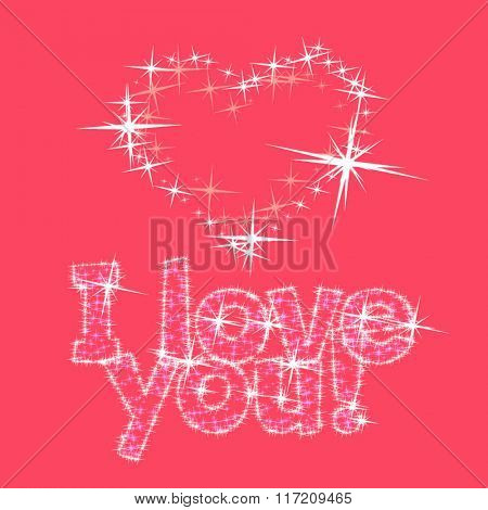 Vector pink greeting card for St Valentine's Day with shiny heart and text I love you from stars