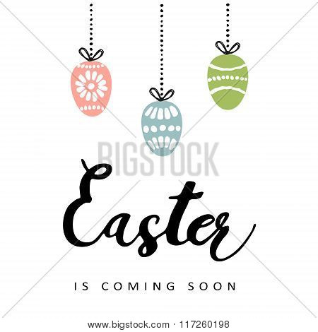 Easter Greeting Card With Calligraphic Handwritten Text And Hanging Paiinted Eggs, Vector