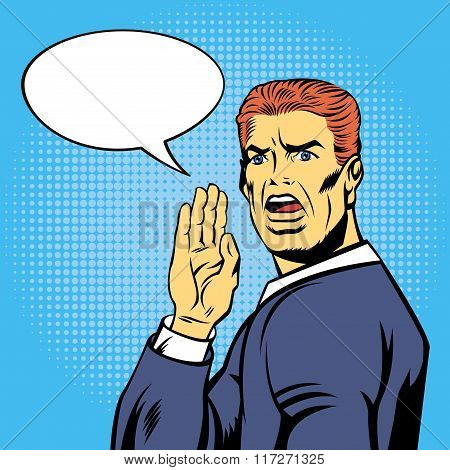 Shouting Businessman In Pop Art Style With Bubble For Your Text