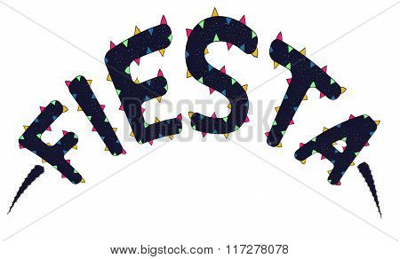Fiesta.The sign for the holiday