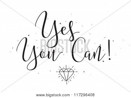 Yes you can inscription. Greeting card with calligraphy. Hand drawn design elements. Black and white