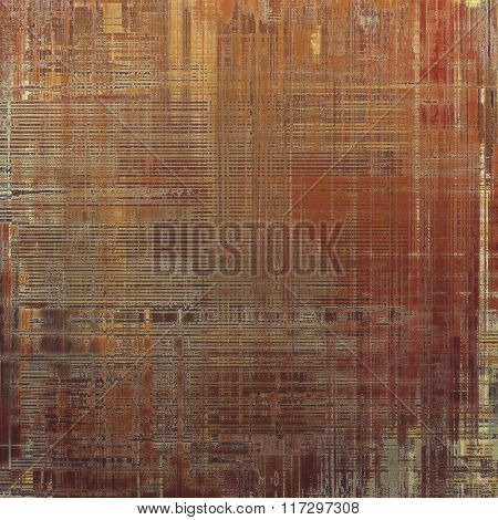 Old abstract texture with grunge stains. With different color patterns: yellow (beige); brown; red (orange); gray