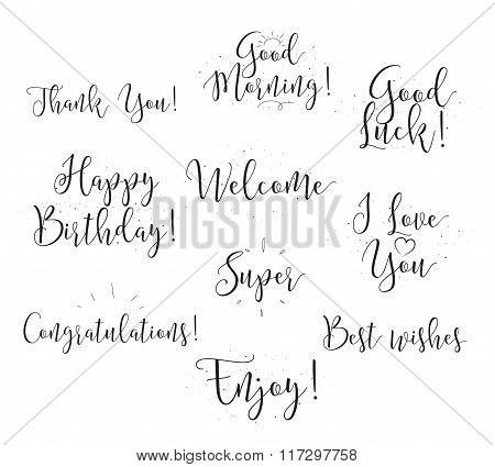 Good luck, enjoy, happy birthday. Set of modern calligraphy and hand drawn elements. Typographical c