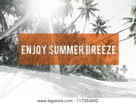 Enjoy Summer Breeze Friendship Beach Vacation Concept