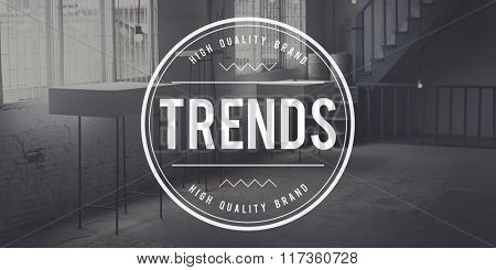 Trends Latest Hot Fashionable Modern Style Trendy Concept