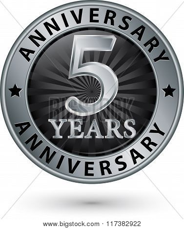 5 Years Anniversary Silver Label, Vector Illustration