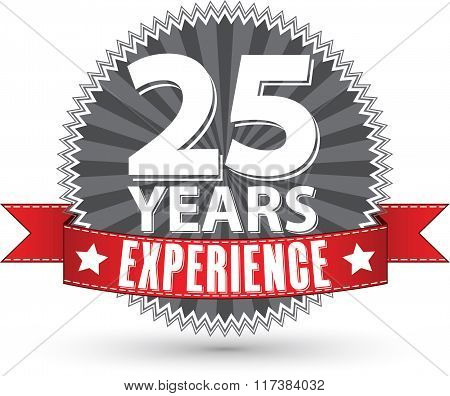 25 Years Experience Retro Label With Red Ribbon, Vector Illustration