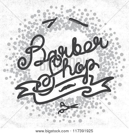 Hipster Barber Shop Lettering. Vintage barber shop label badge and tools. Vector illustration