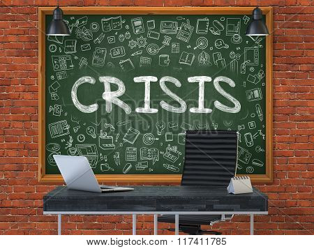 Chalkboard on the Office Wall with Crisis Concept.