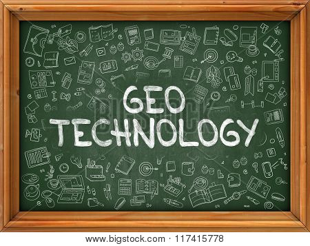 Geo Technology Concept. Doodle Icons on Chalkboard.